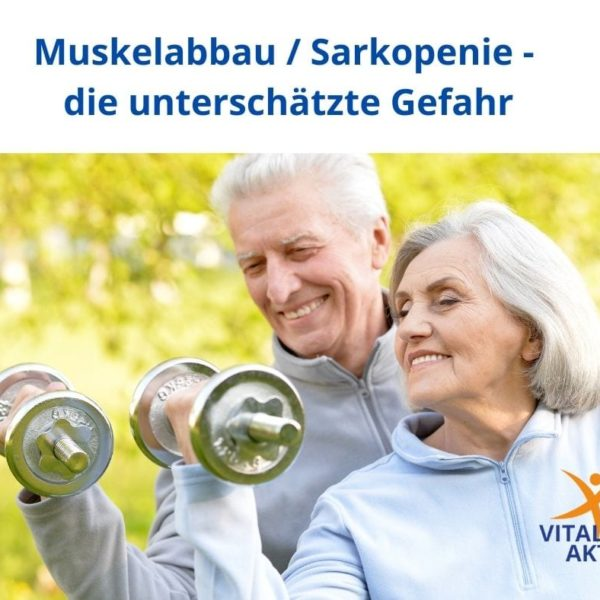 Muskelabbau - die unterschätzte Gefahr